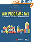 Why Programs Fail, Second Edition: A...
