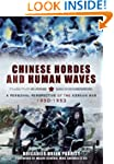 Chinese Hordes and Human Waves: A Per...
