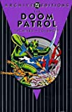 Doom Patrol Archives, The: Volume 4 (1401216463) by Drake, Arnold