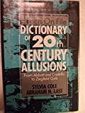 img - for Facts on File Dictionary of 20th Century Allusions: From Abbott and Costello to Ziegfeld Girls book / textbook / text book