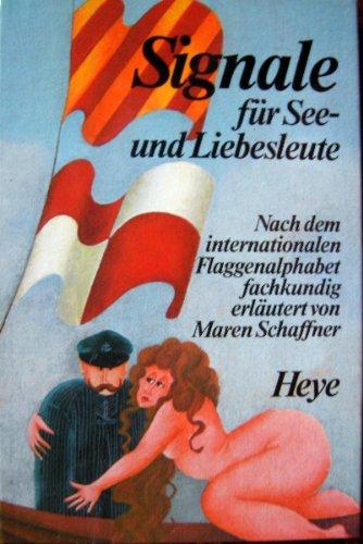 Signale-fr-See-und-Liebesleute-Nach-dem-internationalen-Flaggenalphabet-fachkundig-erlutert