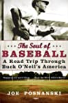 The Soul of Baseball: A Road Trip Thr...