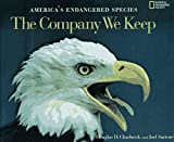 img - for The Company We Keep: America's Endangered Species by Douglas H. Chadwick (1996-11-03) book / textbook / text book