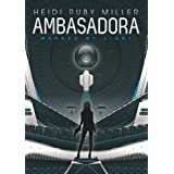 Ambasadora (Book 1 Marked by Light) ~ Heidi Ruby Miller