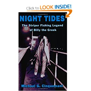 Night Tides: The Striper Fishing Legend of Billy the Greek Michael G. Cinquemani