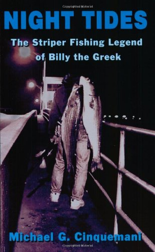 Night Tides: The Striper Fishing Legend of Billy the Greek