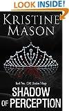 Shadow of Perception (Book 2 C.O.R.E. Shadow Trilogy) (C.O.R.E. Series)