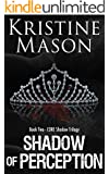 Shadow of Perception (Book 2 C.O.R.E. Shadow Trilogy) (CORE Shadow Triology)