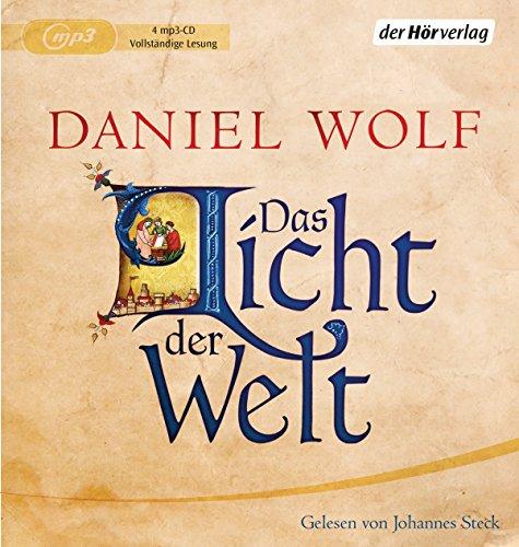Buchseite und Rezensionen zu 'Das Licht der Welt: Historischer Roman' von Daniel Wolf
