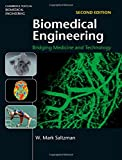 Biomedical Engineering: Bridging Medicine and Technology (Cambridge Texts in Biomedical Engineering)
