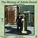 The Mystery of Edwin Drood: An Unfinished Novel by Charles Dickens (       UNABRIDGED) by Charles Dickens Narrated by David Thorn