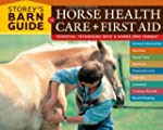 Storey's Barn Guide to Horse Health C...