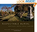 Respectable Burial: Montreal's Mount...