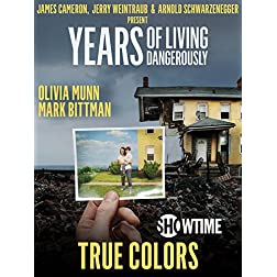 """Years of Living Dangerously - Showtime Series: Episode 5 """"True Colors"""""""