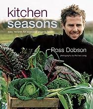 Kitchen Seasons Easy Recipes for Seasonal Organic Food
