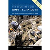 The Complete Guide to Rope Techniques Revised Editionby Nigel Shepherd