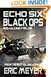 Echo Six: Black Ops - ISIS Killing Fi...