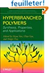 Hyperbranched Polymers: Synthesis, Pr...
