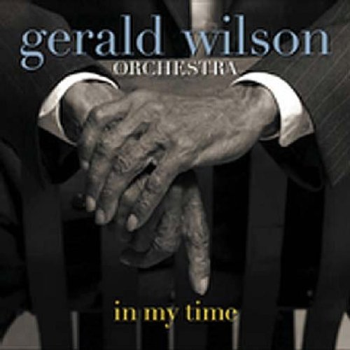 In My Time by Gerald Wilson