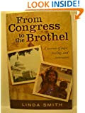 From Congress to the Brothel: A Journey of Hope, Healing, and Restoration