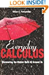 Everyday Calculus: Discovering the Hi...