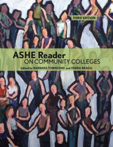 ASHE Reader on Community Colleges (3rd Edition)