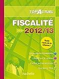echange, troc Daniel Freiss, Brigitte Monnet-Dehant - TOP'Actuel Fiscalité 2012-2013
