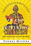 img - for An End to Suffering: The Buddha in the World book / textbook / text book