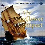 The Mayflower Compact (Turning Points in U.S. History)