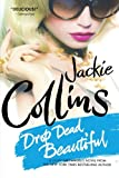 Drop Dead Beautiful (031262400X) by Collins, Jackie