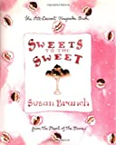 Sweets to the Sweet: A Keepsake Book from the Heart of the Home (0316106224) by Branch, Susan