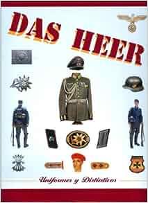 Das Heer - Uniformes y Distintivos (Spanish Edition
