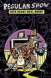 img - for Regular Show Original Graphic Novel Vol. 2: Noir Means Noir, Buddy book / textbook / text book