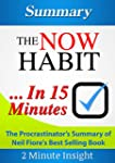 The Now Habit...In 15 Minutes - The P...