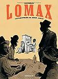 Lomax - tome 0 - Collecteurs de Folk songs