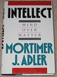 INTELLECT MIND OVER MATTER