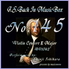 Bach In Musical Box 145 / Violin Concert No2 E Major Bwv1042