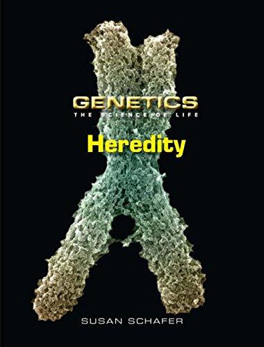 Heredity (Genetics: the Science of Life)