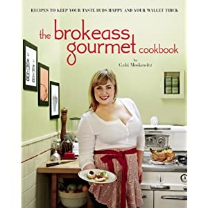 51caW4L5tNL. SL500 AA300  The Brokeass Gourmet Cookbook: Review (no giveaway!)