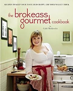 The BrokeAss Gourmet Cookbook read online