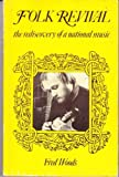 Folk Revival: The Rediscovery of a National Music (0713709936) by Woods, Frederick