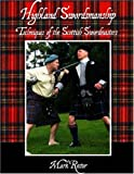 Highland Swordsmanship: Techniques of the Scottish Sword Masters