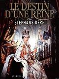 echange, troc Stéphane Bern - Le destin d'une reine