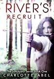 River's Recruit (New Adult Shifter Romance: Book One) (The Sanctuary Series 1) (English Edition)