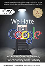 We Hate Google (iSay)