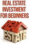Real Estate Investment For Beginners...