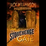 The Stonehenge Gate | Jack Williamson