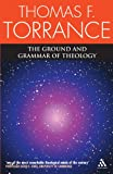 The Ground and Grammar of Theology: Consonance Between Theology and Science