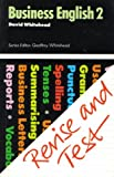 Business English: Bk. 2 (Revise & Test) (0273024701) by Whitehead, Geoffrey