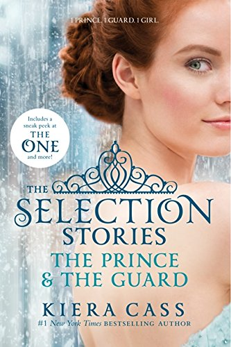 The Selection Stories: The Prince and The Guard (Selected Stories)
